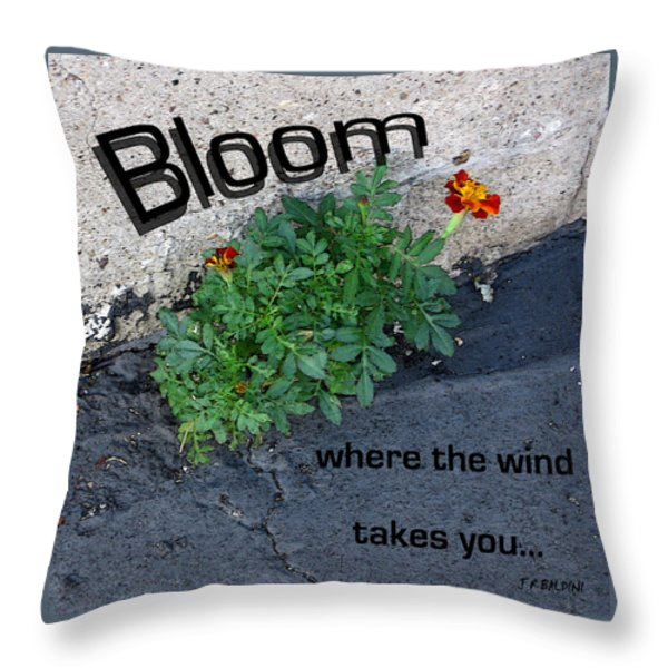 Bloom Where The Wind Takes You Throw Pillow by J R Baldini