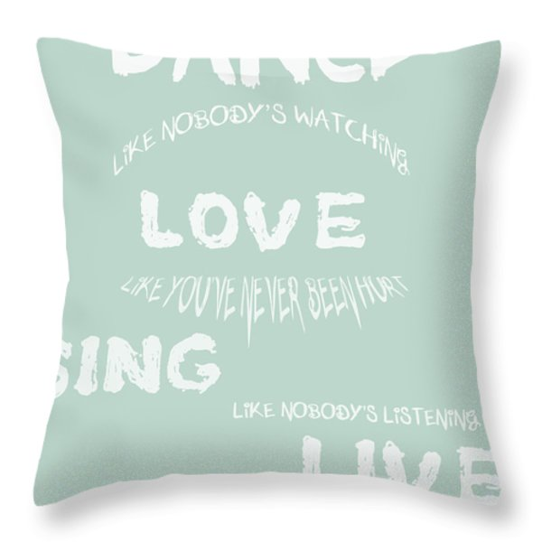 Dance Like Nobody's Watching - Blue Throw Pillow by Nomad Art And  Design