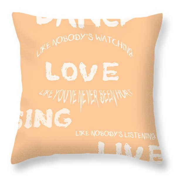 Dance Like Nobody's Watching - Peach Throw Pillow by Nomad Art And  Design