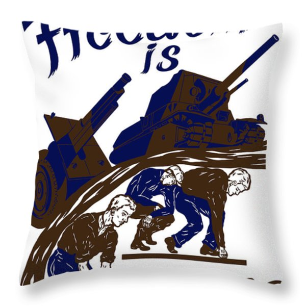 Freedom Is Earned Throw Pillow by War Is Hell Store
