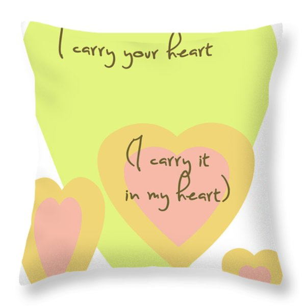 i carry your heart i carry it in my heart - yellow and peach Throw Pillow by Nomad Art And  Design