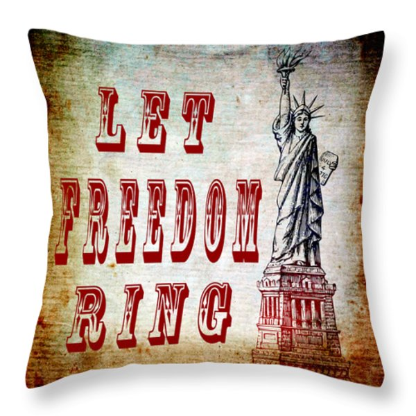 Let Freedom Ring Throw Pillow by Angelina Vick