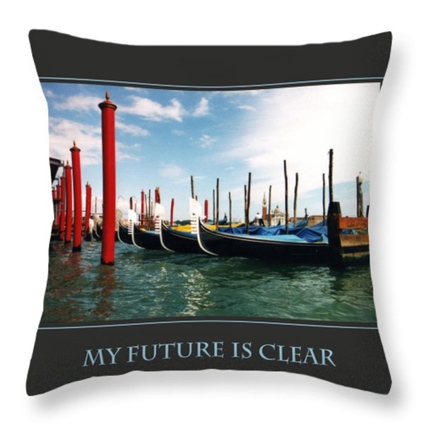 My Future Is Clear Throw Pillow by Donna Corless