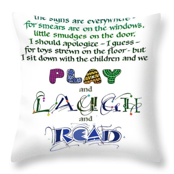 Play Laugh Read Throw Pillow by Judy Dodds