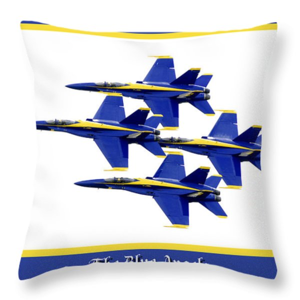 The Blue Angels Throw Pillow by Greg Fortier