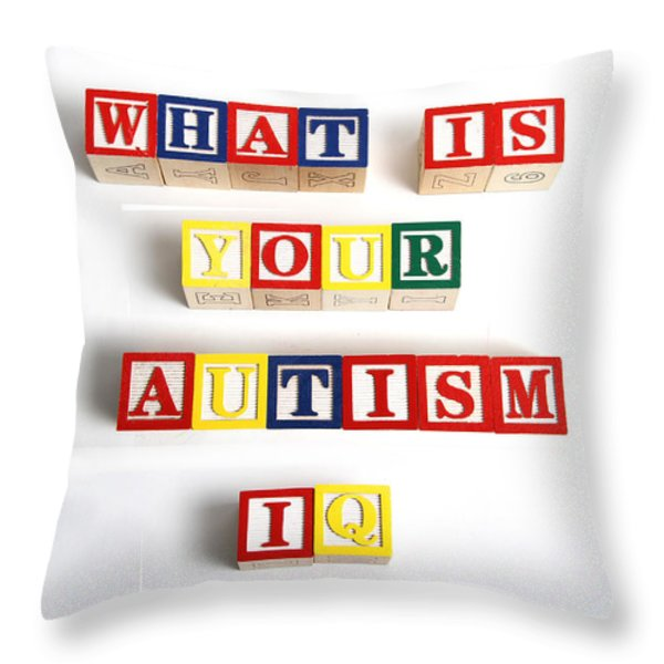 What Is Your Autism Iq Throw Pillow by Photo Researchers