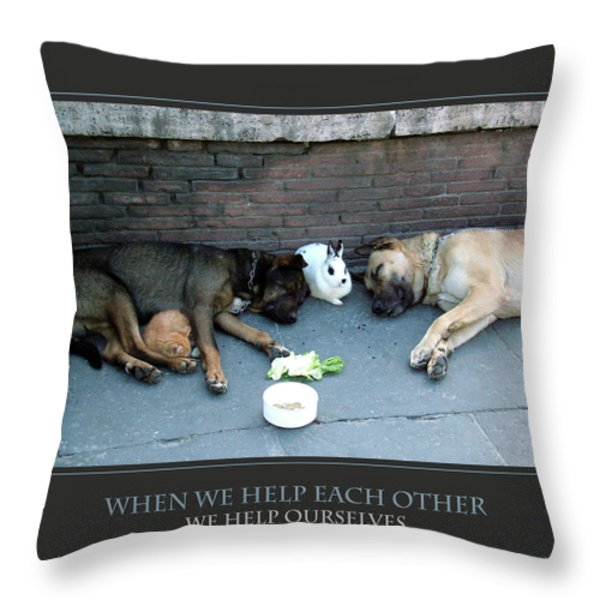 When We Help Each Other Throw Pillow by Donna Corless