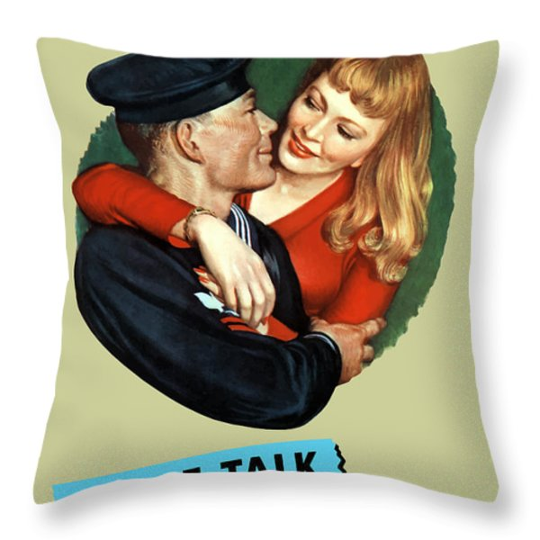 Loose Talk Can Cost Lives Throw Pillow by War Is Hell Store