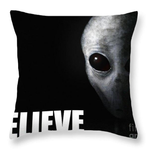 Alien Grey - Believe Throw Pillow by Pixel Chimp