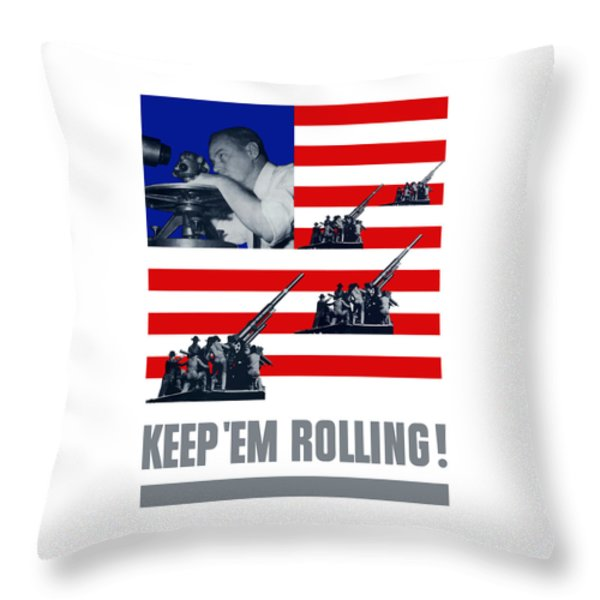 Artillery -- Keep 'em Rolling Throw Pillow by War Is Hell Store
