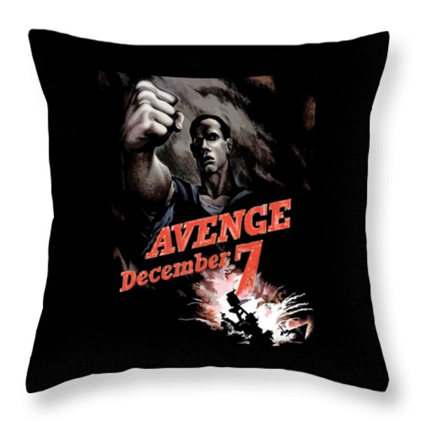 Avenge December 7th Throw Pillow by War Is Hell Store