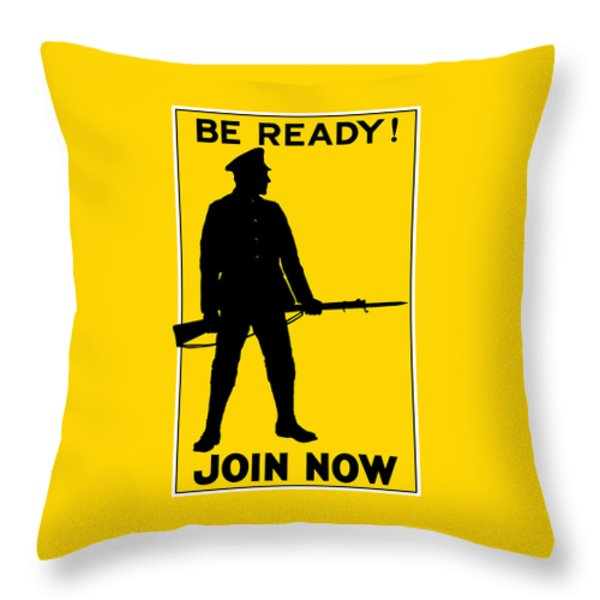 Be Ready - Join Now Throw Pillow by War Is Hell Store