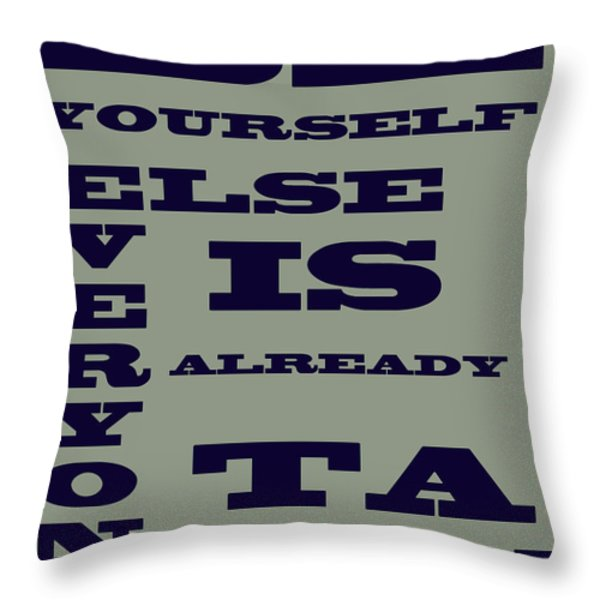 Be Yourself Throw Pillow by Nomad Art And  Design
