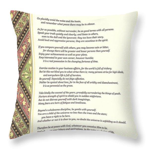 Desiderata 1 Throw Pillow by Desiderata Gallery