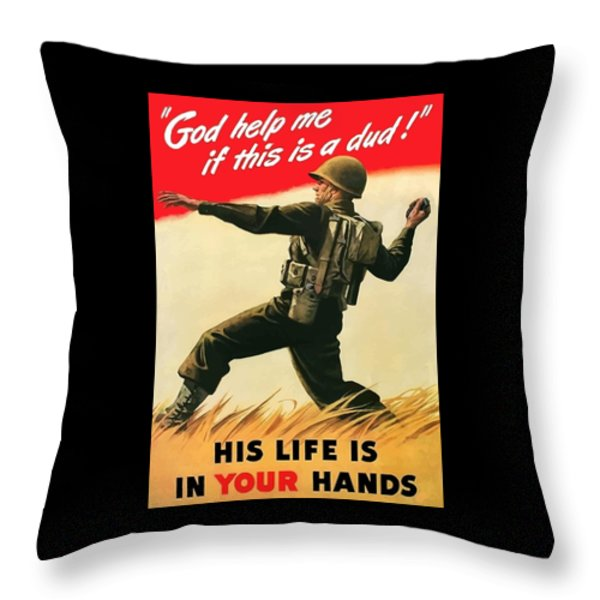God Help Me If This Is A Dud Throw Pillow by War Is Hell Store