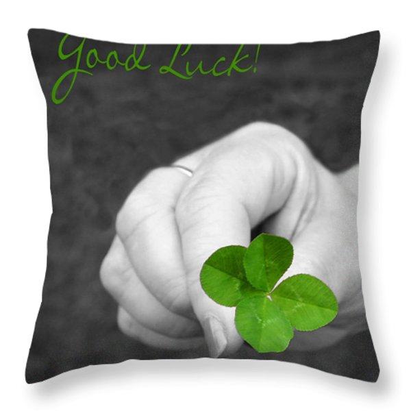 Good Luck Throw Pillow by Kristin Elmquist