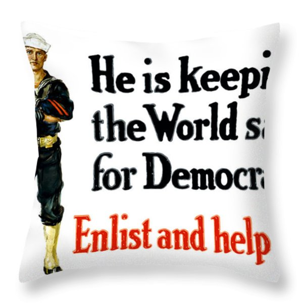 He Is Keeping The World Safe For Democracy Throw Pillow by War Is Hell Store