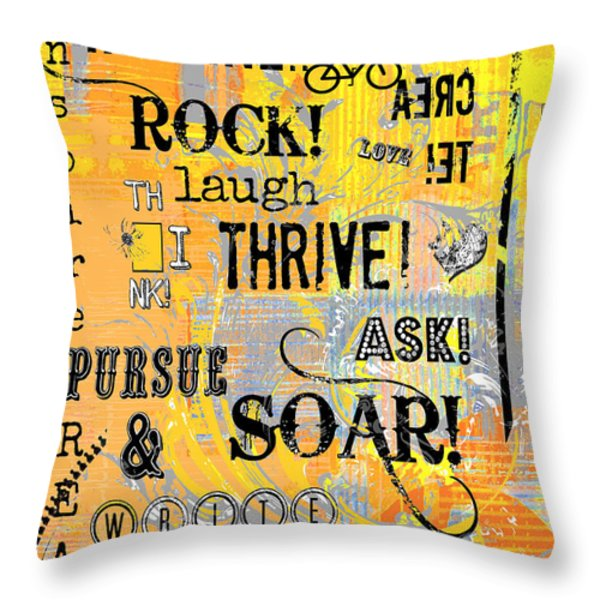 Inspirational Motivational Typography Pop Art Throw Pillow by Anahi DeCanio