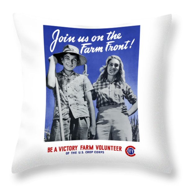 Join Us On The Farm Front Throw Pillow by War Is Hell Store