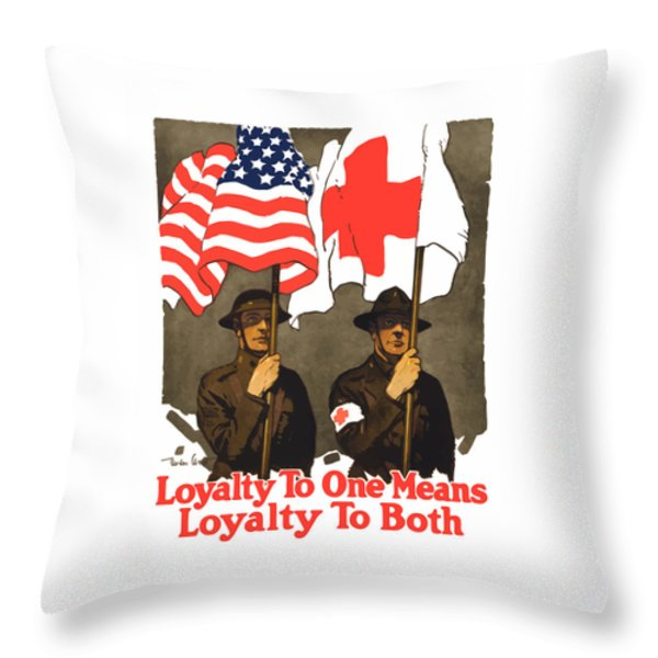 Loyalty To One Means Loyalty To Both Throw Pillow by War Is Hell Store