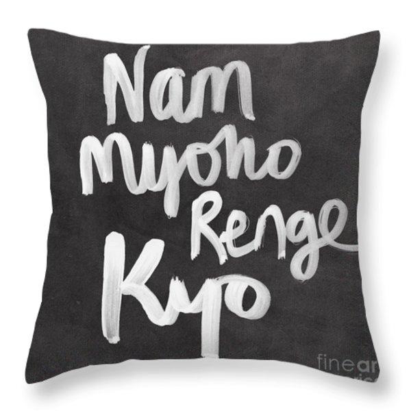Nam Myoho Renge Kyo Throw Pillow by Linda Woods