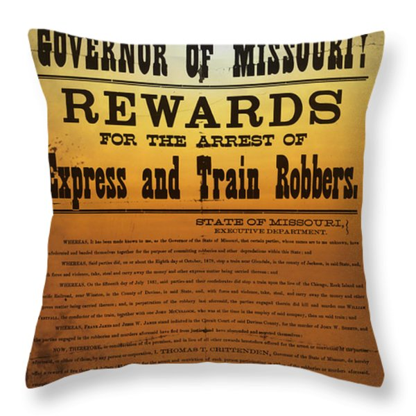 Reward For Frank And Jesse James Throw Pillow by Bill Cannon