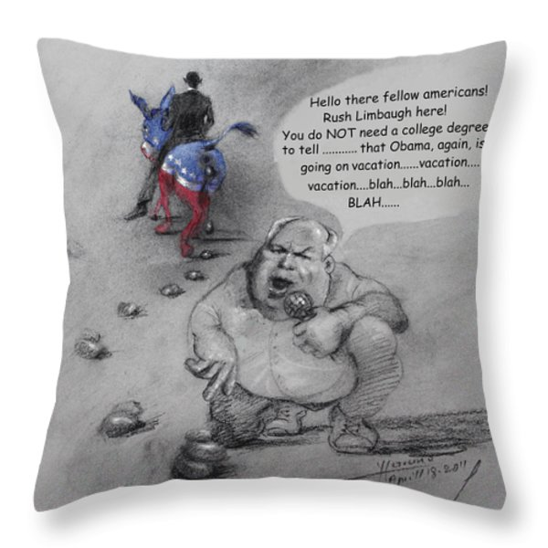 Rush Limbaugh after Obama  Throw Pillow by Ylli Haruni