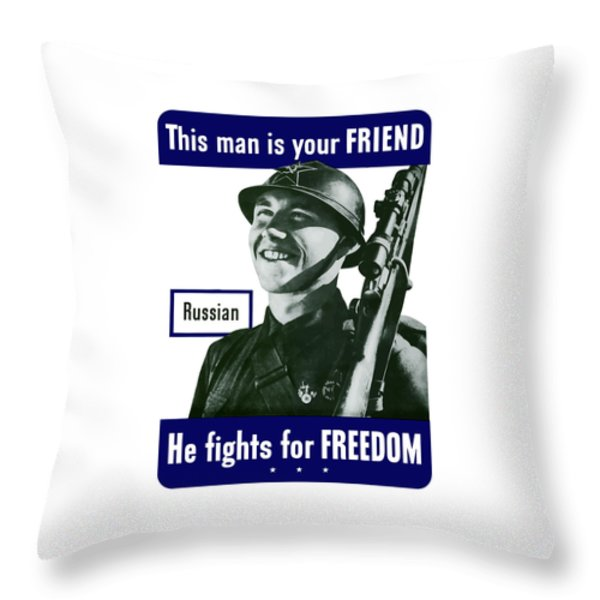 Russian This Man Is Your Friend Throw Pillow by War Is Hell Store