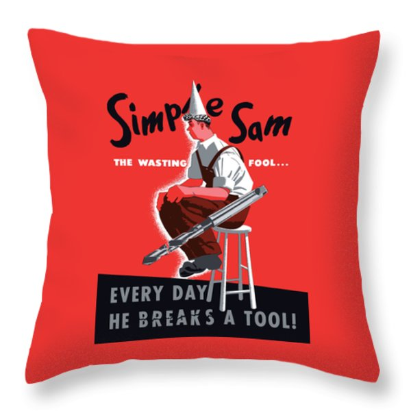 Simple Sam The Wasting Fool Throw Pillow by War Is Hell Store