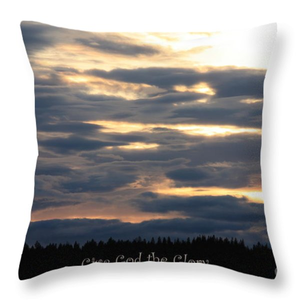Spokane Sunset - Give God The Glory Throw Pillow by Carol Groenen