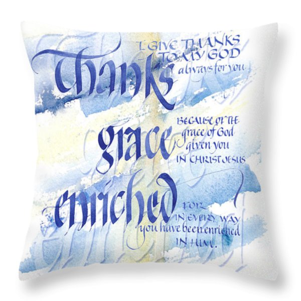 Thanks Grace   Throw Pillow by Judy Dodds