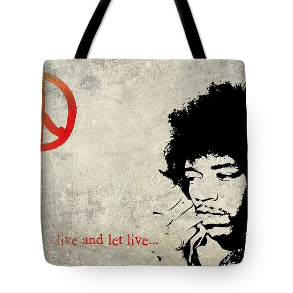 ... Live And Let Live ... Tote Bag by Andrea Kollo
