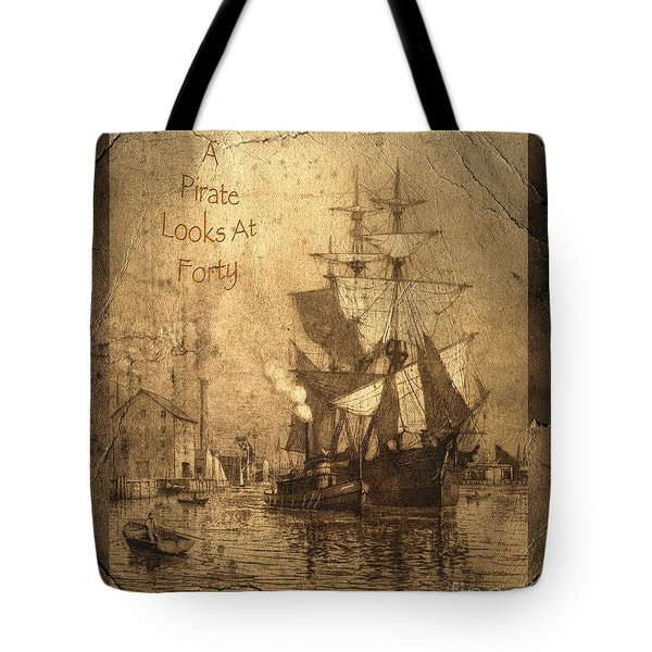 A Pirate Looks At Forty Tote Bag by John Stephens