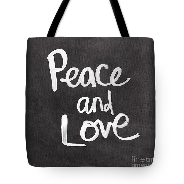 Peace And Love Tote Bag by Linda Woods