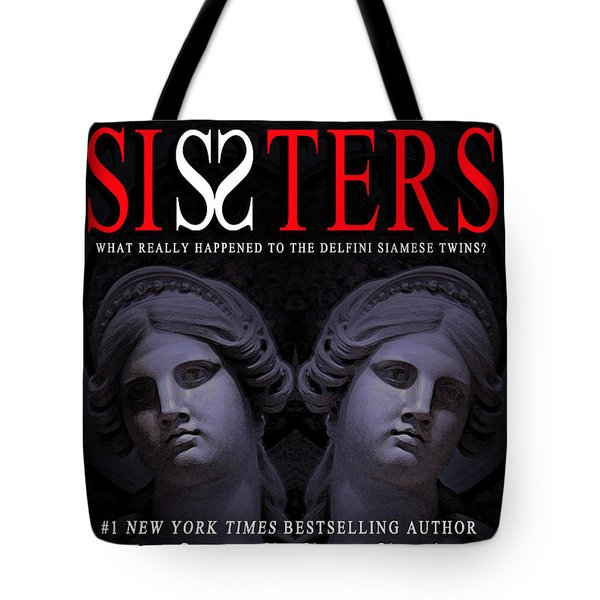 Sisters Tote Bag by Mike Nellums