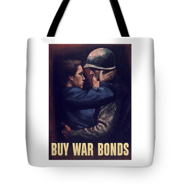 Buy War Bonds Tote Bag by War Is Hell Store