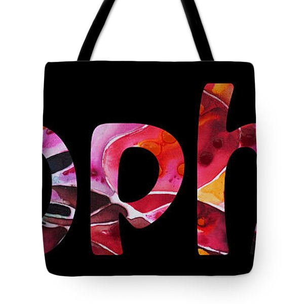 Customized Baby Kids Adults Pets Names - Sophia Name Tote Bag by Sharon Cummings