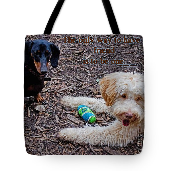 A Friend Tote Bag by Sandra Clark