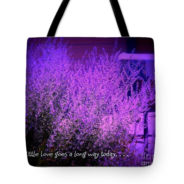 A Little Love Tote Bag by Bobbee Rickard