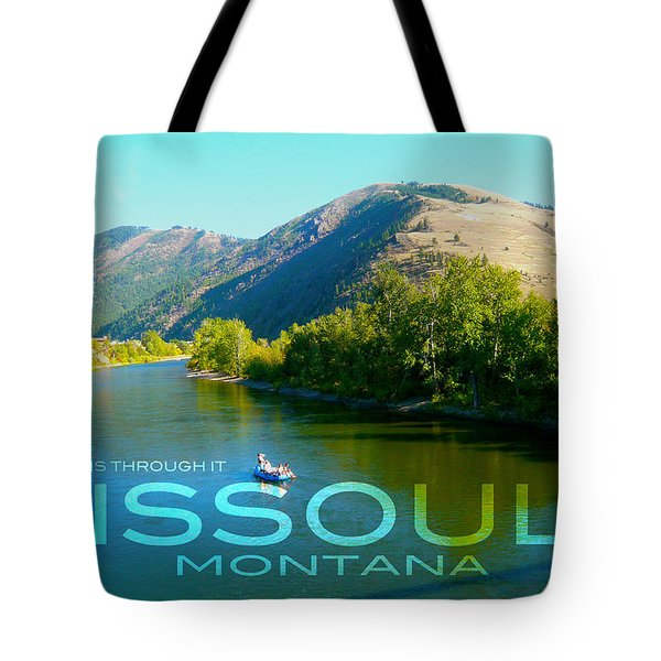 A River Runs Through It Missoula Montana Tote Bag by Teshia Art