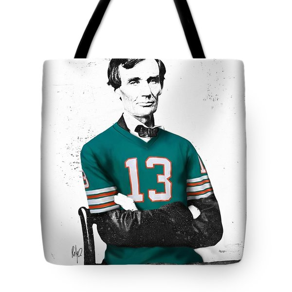Abe lIncoln in a Dan Marino Miami Dolphins Jersey Tote Bag by Roly Orihuela
