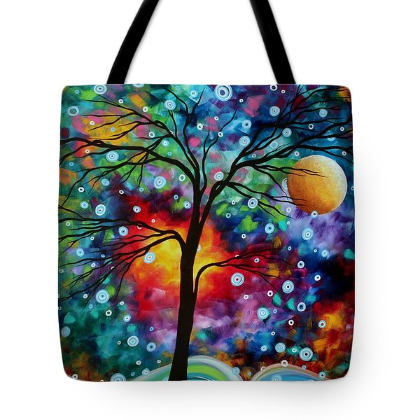 Abstract Art Original Colorful Landscape Painting A MOMENT IN TIME by MADART Tote Bag by Megan Duncanson