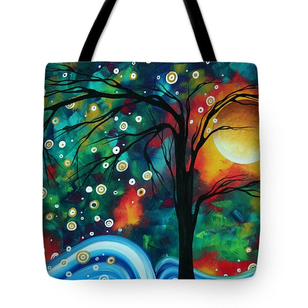 Abstract Art Original Landscape Painting Bold Circle Of Life Design Dance The Night Away By Madart Tote Bag by Megan Duncanson