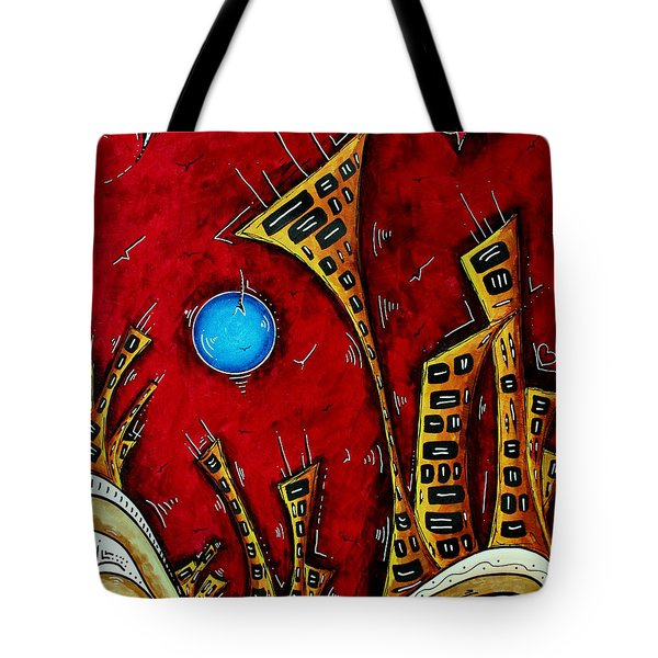 Abstract City Cityscape Art Original Painting Stand Tall By Madart Tote Bag by Megan Duncanson