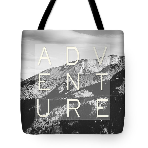 Adventure Typography Tote Bag by Pati Photography