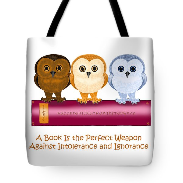 Against Ignorance Tote Bag by Leena Pekkalainen