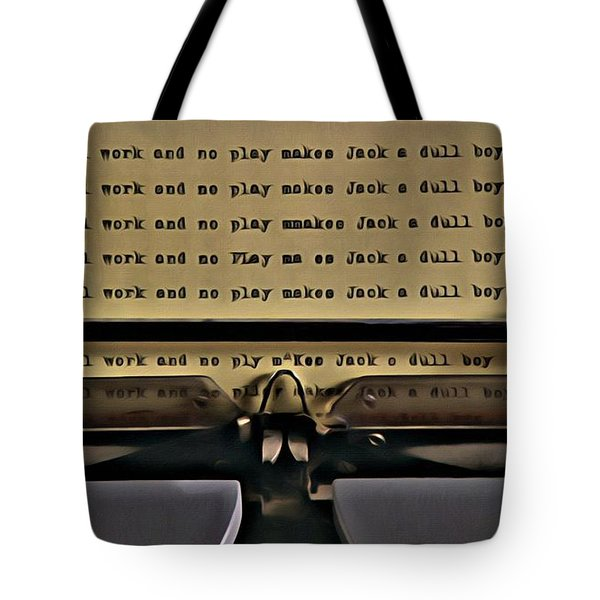 All Work And No Play Makes Jack A Dull Boy Tote Bag by Florian Rodarte