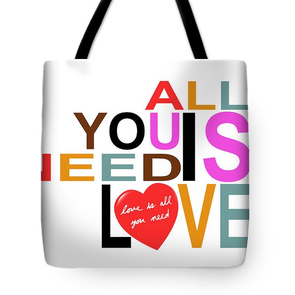 All You Need Is Love Tote Bag by Mal Bray