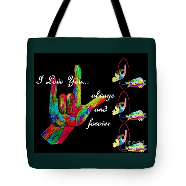 Always And Forever Tote Bag by Eloise Schneider