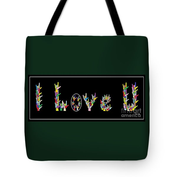 American Sign Language I Love U Tote Bag by Eloise Schneider